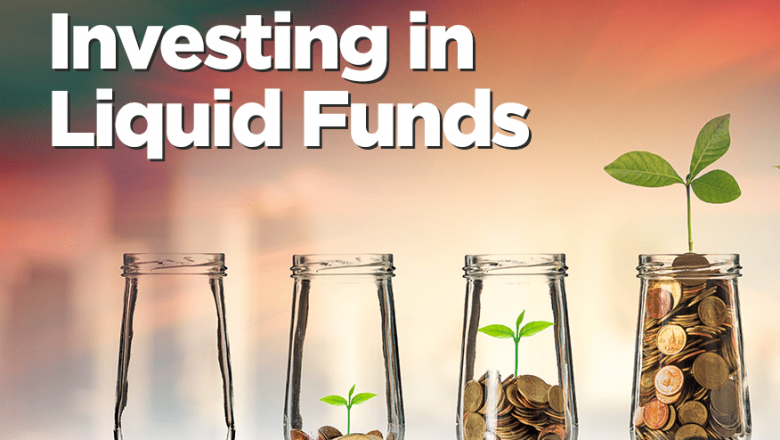 All you need to know about Liquid Funds
